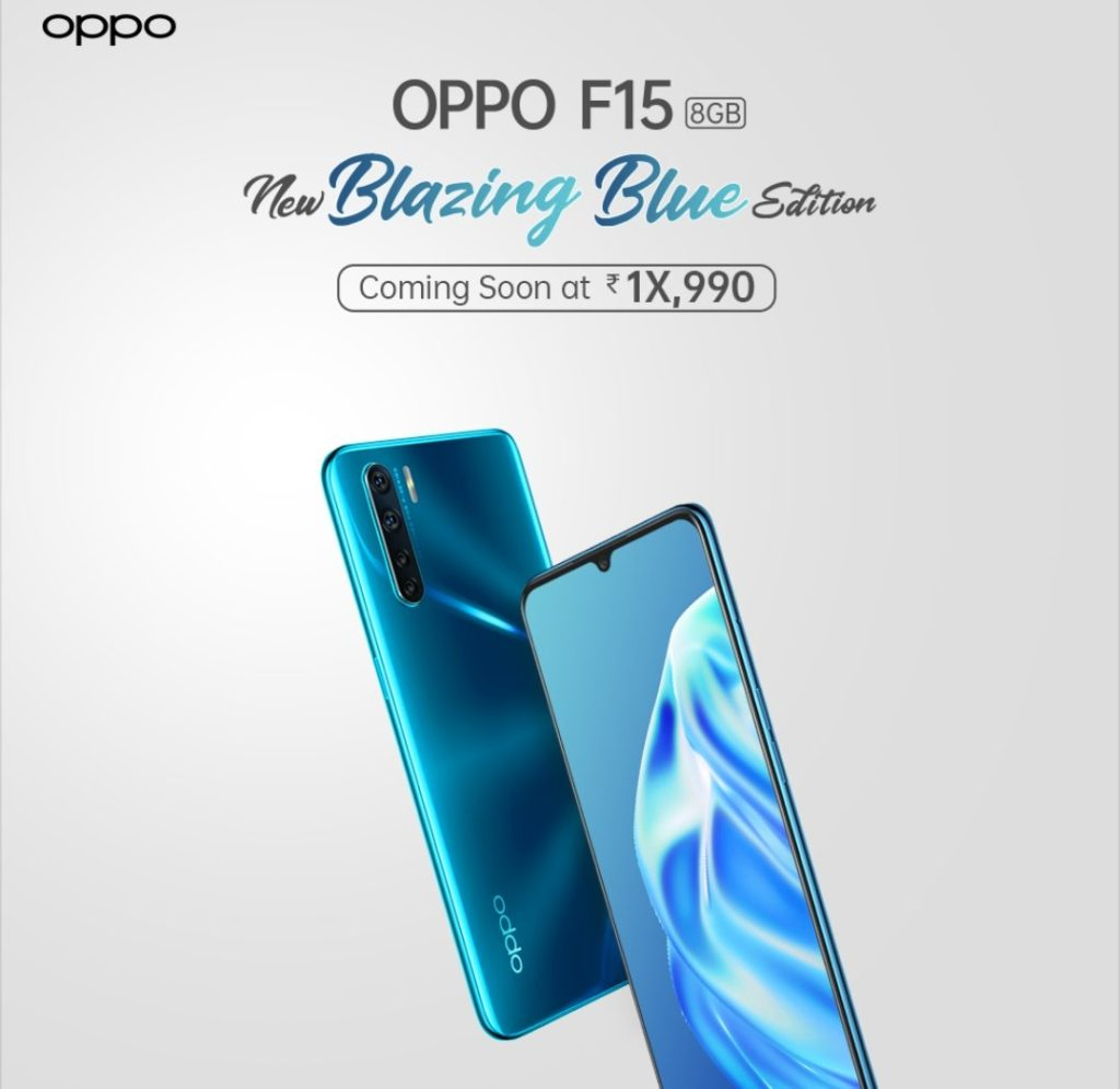 Oppo F15 To Launch In Its New Blazing Blue Finish Next Week At $18,990($249) Price Tag